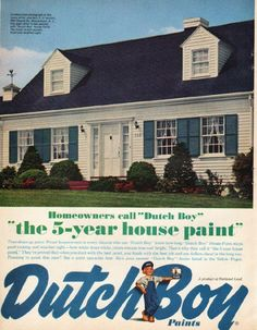 """1961 DUTCH BOY vintage magazine advertisement """"the 5-year house paint"""" ~ Homeowners call """"Dutch Boy"""" """"the 5-year house paint"""" -- Unretouched photograph of the home of Mr. and Mrs. E. H. McCall, 500 Church St., Moorestown, N. J., five years after it was painted with """"Dutch Boy"""" House Paint. ~ Size: The dimensions of the full-page advertisement are approximately 9.75 inches x 12.5 inches (24.75 cm x 31.75 cm). Condition: This original vintage full-page advertisement is in Excellent ..."""
