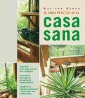 El libro práctico de la casa sana - Libro