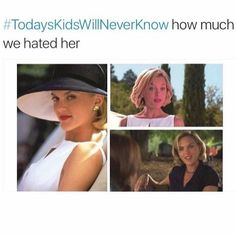 Today's kids will never know how much we hated, er- disliked, her. #ParentTrap