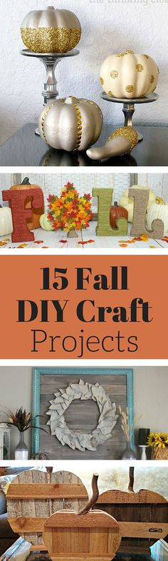 Fall Crafts and DIY Projects Weekend Craft : 15 Fall DIY Craft Projects. From Pumpkins, gifts, decor idea and halloween crafts. Autumn Crafts, Thanksgiving Crafts, Thanksgiving Decorations, Fall Decorations Diy, Decor Ideas, Seasonal Decor, Holiday Crafts, Diy Craft Projects, Fall Projects