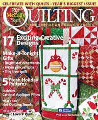 17 exciting, creative designs! McCall's Quilting November/December 2013