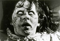 Linda Blair freaked us out in The Exorcist.