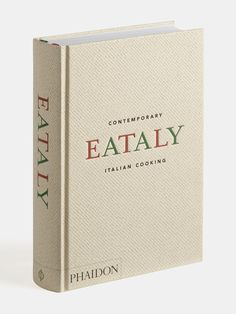 Good for display spine - Eataly: Contemporary Italian Cooking: Eataly: 9780714872797: Amazon.com: Books