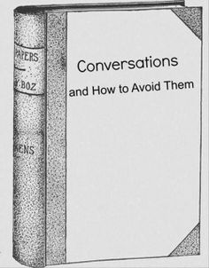 Conversations and how to avoid them