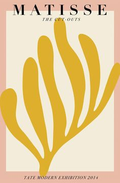 Graphic Design Discover Matisse Henry Matisse - The Cut Outs Matisse Kunst, Matisse Art, Henri Matisse, Matisse Prints, Tate Modern Exhibitions, Desenio Posters, Plakat Design, Illustration Blume, Exhibition Poster