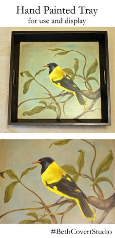 You just never know what you may find that needs a second, enhanced life. Here I painted a previously white tray in an antiqued black with red showing through the edged. Then i painted an African Black Headed Oriole on it. I chose it because of the black to tie in with the tray border, the bright yellow to catch the viewers attention,  and the birds red eye. Then the whole piece was given 7 coats of table top varnish, making it suitable for display or daily use.