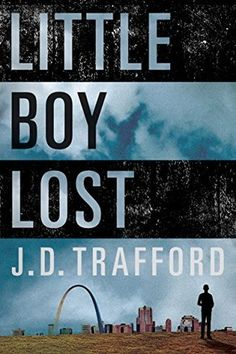 Little Boy Lost by J.D. Trafford My rating: 4.5 of 5 stars  In a city divided and broken, this revelation will set it on fire…  Attorney Justin Glass's practice, housed in a shabby office on the north side of Saint Louis, isn't doing so well that he can afford to work for free. But when eight-year-old Tanisha Walker offers him a jar full of change to find her missing brother, he doesn't have the heart to turn her away.  Justin had hoped to find the boy alive and well. But all that was found…