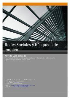 Redes Sociales y búsqueda de empleo by Alfredo Vela Zancada via Slideshare