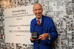 We all get dressed for Bill Cunningham!  The link goes to his video channel so you can bookmark it!