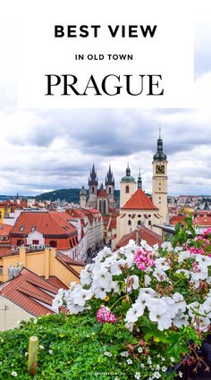 Best View in Prague, Prague Travel Guide, Old Town Prague, Best Photos in Prague