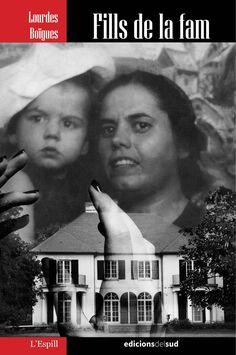 "Lourdes Boïgues. ""Fills de la fam"". Edicions del Sud La Fam, Movie Posters, Movies, Films, Film Poster, Cinema, Movie, Film, Movie Quotes"