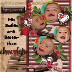 Yes, he's sweeter than chocolate!  I used CHOCOLATE FIX from ACROSS THE POND-(collab from Mandy King and Seatrout Scraps) found here:  http://store.gingerscraps.net/Chocolate-Fix-5-Grab-Bag.html