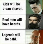 So be bald and bearded :)