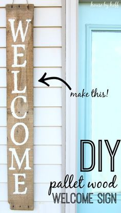 Pallet wood welcome sign that anyone could make! #diy #crafts #pallet