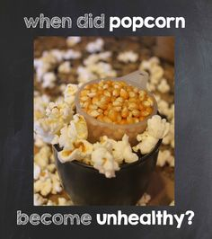 The Dirty Dietitian: When did popcorn become unhealthy?