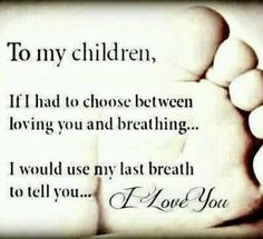 To my babies....