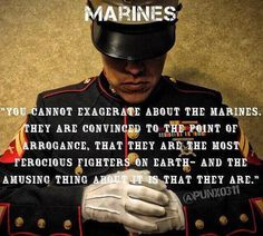 Dedicated to Marines everywhere! Marine Corps Quotes, Marine Corps Humor, Usmc Quotes, Us Marine Corps, Marine Mom Quotes, Qoutes, Military Quotes, Military Humor, Military Life