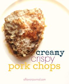 these pork chops are SOOO good!  creamy and crispy, tons of flavor, and really easy to make.  perfect for dinner tonight!  date night :  creamy, crispy pork chops. http://aflavorjournal.com/date-night-creamy-crispy-pork-chops/