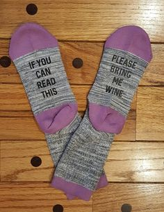 If you can read this Please bring me wine Women's Socks  These funny socks will make a perfect Christmas gift! They're nice and warm which make them perfect for lounging around the house.