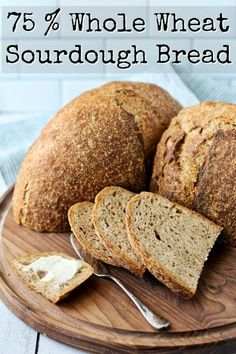 Seventy five percent whole wheat sourdough bread. It's so flavorful and delicious spread with lots of butter! #sourdough Whole Wheat Sourdough, Sourdough Bread, Sourdough Recipes, Easy Bread Recipes, Quick Bread, Yummy Recipes, Snack Recipes, Opening A Bakery, Recipe For Mom