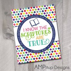 2016 LDS Primary Theme Poster - Printable - I Know The Scriptures are True - by AMPitupdesigns