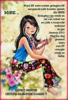 Evening Greetings, Good Morning Greetings, Sleep Quotes, Afrikaanse Quotes, Goeie More, Special Quotes, Bible Verses, Poems
