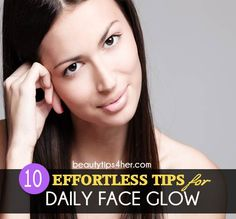 10 Strategies for Maintaining Youthful and Glowing skin | Look Good Naturally