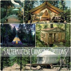 5 Alternative Camping Options   @Christine Smythe Smythe McCarthy
