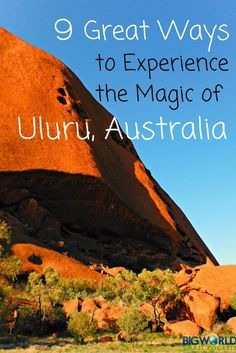 From hiking to flying, riding to diving - here are the best ways you can soak up the full magic and magnificence of Australia's incredible Uluru {Big World Small Pockets}