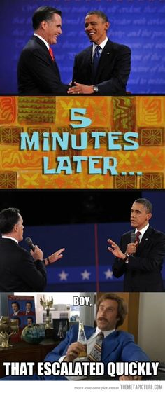 I kind of wanted Romney to punch him in the face. Oh well.. maybe next time.