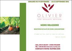 Plats du jour - Menu Brasserie Semaine du 19/09 au 23/09 contact@hotel-olivier.com Tél: + 352 313 666 View menu click http://hotel-olivier.com/wp/plats-du-jour-suggestions-menu-brasserie/