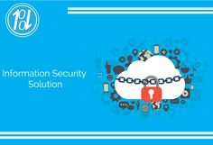 !!! Information Security Solution !!! 👉We provide 5 step for Information Security:-goo.gl/fNDy2f