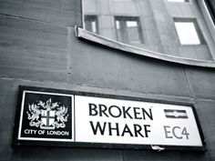Some of London's street names are just brilliant. What's your favourite? #London #BrokenWharf
