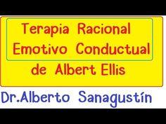 La Terapia Racional Emotiva Conductual (TREC) de Albert Ellis | Dr. Alberto Sanagustín