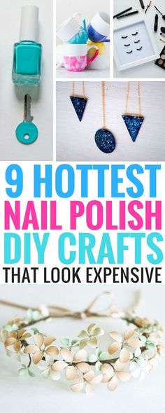 Nail Polish Crafts - 9 Hottest DIY Nail Polish Ideas that you can make. They're easy, fun and look stunning! Plus, if you're thinking about making and selling, they will surely be a winner!