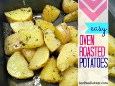 Easy Oven Roasted Potatoes