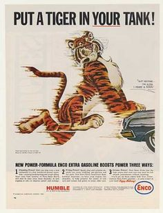 Put A Tiger In Your Tank Push Humble Enco Gas (1964) In some markets, it was still Esso at that point.