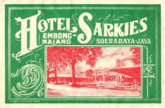 Rare luggage label for The Hotel Sarkies in Soerabaya Java