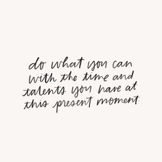 Do what you can quote Motivacional Quotes, Words Quotes, Best Quotes, Love Quotes, Inspirational Quotes, Sayings, Moment Quotes, Smile Quotes, The Words