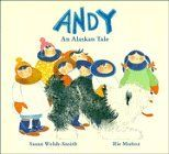 Andy: An Alaskan Tale (Cambridge Books for Children) by W...