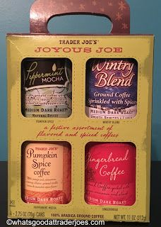 There's four flavors here: Peppermint Mocha, Wintry Blend, Pumpkin Spice Coffee, and Gingerbread Coffee. Pumpkin Spice Coffee, Spiced Coffee, Four Day Weekend, Peppermint Mocha, Fall Is Here, Trader Joe's, Yummy Treats, Beverages, Spices