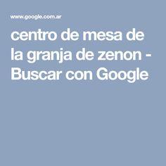 centro de mesa de la granja de zenon - Buscar con Google