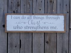 I can do all things through Christ who strengthens me Scripture Wood Sign Philippians 4:13 Wall Art Rustic Gift Bridal Shower Gift Christian
