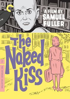 """Daniel Clowes – Packaging for the Sam Fuller cult classic """"The Naked Kiss,"""" Criterion Collection Comic Book Artists, Comic Artist, Comic Books, Daniel Clowes, The Criterion Collection, Movie Covers, Alternative Movie Posters, Classic Films, Film Posters"""