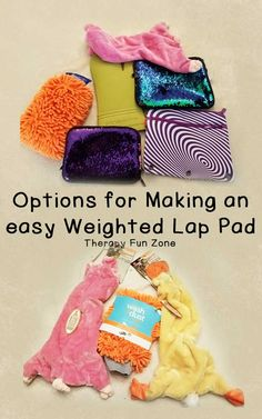 Make your own weighted lap pads — Therapy Fun Zone Diy Sensory Toys, Sensory Tubs, Sensory Rooms, Sensory Activities, Kindergarten Sensory, Preschool, Weighted Blanket Diy, Sensory Disorder, School Ot