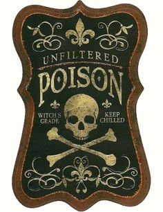 Unfiltered Poison Label for a Halloween Potion Bottle