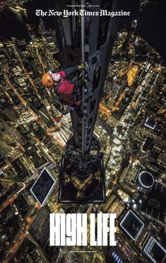 """This week's issue of The New York Times Magazine, the special New York issuewith a theme of """"New York Above 800 Feet,"""" takes a rather irreverent..."""