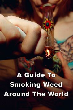 A guide to smoking weed around the world