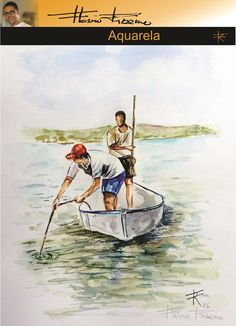Aquarela de Flavio Ribeiro #Aquarela #Pescadores #flavioribeiro