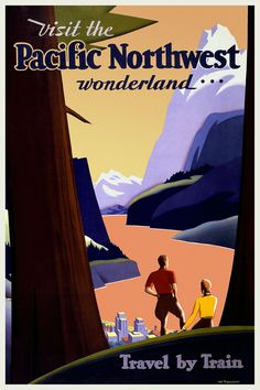 American Vintage Travel Posters | PACIFIC NORTHWEST